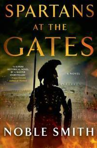 Spartans at the Gates: A Novel