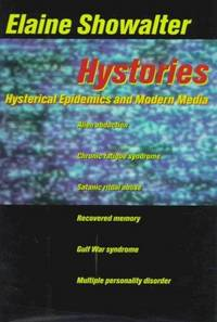 HYSTORIES - HYSTERICAL EPIDEMICS AND MODERN CULTURE