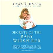 image of Secrets of the Baby Whisperer: How to Calm, Connect, and Communicate With Your Baby