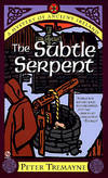 image of Subtle Serpent, The: A Mystery of Ancient Ireland - A Sister Fidelma Mystery