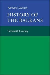 History of the Balkans: Eighteenth and Nineteenth Centuries Volume 1