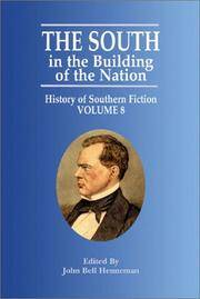 The South in the Building of the Nation: History of Southern Fiction Volume 8