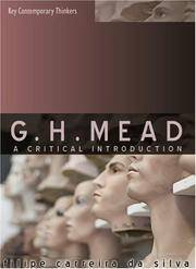 G.H. Mead: A Critical Introduction (Key Contemporary Thinkers) by Filipe Carreira Da Silva - Paperback - from Better World Books  and Biblio.com