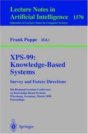 XPS-99: KNOWLEDGE-BASED SYSTEMS - SURVEY AND FUTURE DIRECTIONS