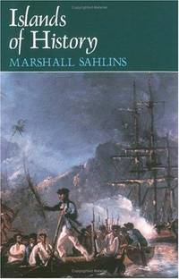 Islands of History by Marshall Sahlins - Paperback - 1987-04-15 - from Ergodebooks and Biblio.com