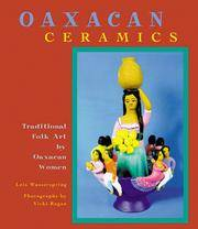 Oaxacan Ceramics : Traditional Folk Art by Oaxacan Women