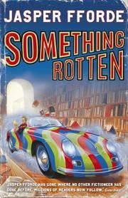 image of Something Rotten : A Thursday Next Novel: SIGNED