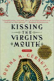 Kissing the Virgin's Mouth: A Novel