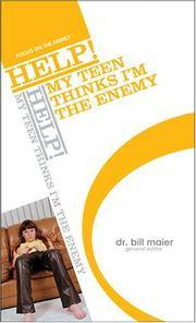 HELP! My Teen Thinks I'm the Enemy (Help! (Focus on the Family))