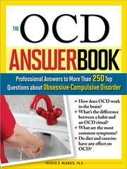 The OCD Answer Book: Professional Answers to More Than 250 Top Questions about...