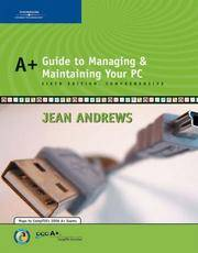 A+ Guide to Managing and Maintaining Your PC, Comprehensive by  Jean Andrews - Hardcover - from The Book Cellar (SKU: 10011752)