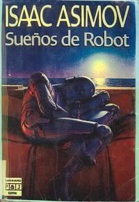 Suenos de robot by Asimov, Isaac