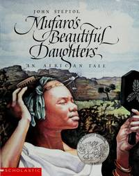 Mufaro's Beautiful Daughters by  John Steptoe - Paperback - from Better World Books  (SKU: 10465044-75)