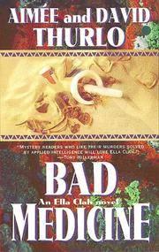 Bad Medicine: An Ella Clah Novel.