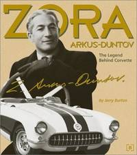 Zora Arkus-Duntov: The Legend Behind Corvette
