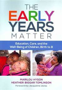 The Early Years Matter: Education, Care, and the Well-Being of Children, Birth to 8 (Early...