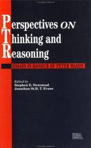Perspectives On Thinking And Reasoning: Essays In Honour Of Peter Wason