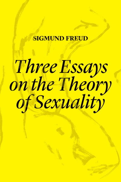 three essays on the theory of sexuality (1905)