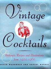 Vintage Cocktails Authentic Recipes and Illustrations from 1920-1960