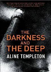 Darkness and the Deep, The