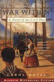THE WAR WITHIN A Novel of the Civil War