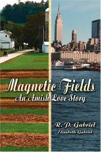 Magnetic Fields: An Amish Love Story