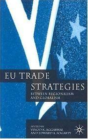 EU Trade Strategies: Regionalism and Globalism