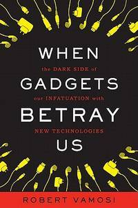When Gadgets Betray Us