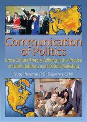 Communication of Politics: Cross-Cultural Theory Building in the Practice of Public Relations and...