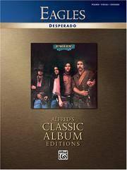 Eagles - Desperado (Alfred's Classic Album Editions)
