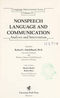 Nonspeech language and communication: Analysis and intervention (Language intervention series)