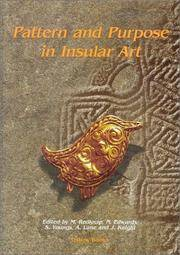 PATTERN AND PURPOSE IN INSULAR ART