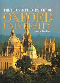 ILLUSTRATED HISTORY OF OXFORD UNIVERSITY