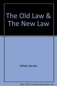 image of The Old Law_The New Law