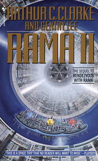 Rama II The Sequel to Rendezvous with Rama