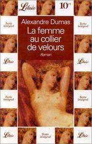 La Femme Au Collier De Velours by Alexandre Dumas - Paperback - 1999-01-01 - from Ergodebooks (SKU: SONG2277300586)