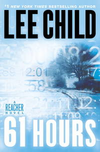 image of 61 Hours. A Reacher Novel