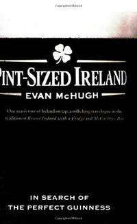 Pint-Sized Ireland - In Search of the Perfect Guinness
