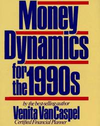 Money Dynamics for the 1990s