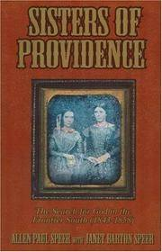 Sisters of Providence: The Search for God in the Frontier South (1843-1858)