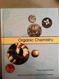 Organic Chemistry (Custom Edition for the University of Mississippi)