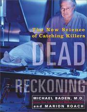 Dead Reckoning - The New Science of Catching Killers