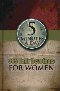 5 MINUTES A DAY 365 DAILY DEVOTIONS FOR WOMEN