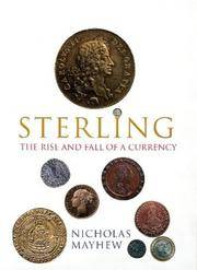 STERLING: THE RISE AND FALL OF A CURRENCY (ALLEN LANE HISTORY)