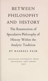 Between Philosophy and History: The Resurrection of Speculative Philosophy of History Within the...