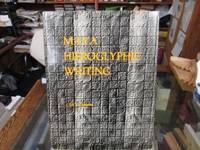 Maya Hieroglyphic Writing; An Introduction by  Sir John Eric Sidney Thompson - Paperback - 1971 - from Rob Briggs Books (SKU: 606158)