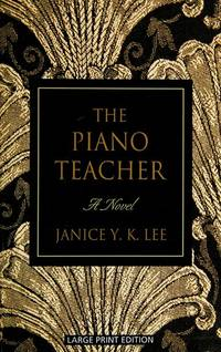 The Piano Teacher (Thorndike Paperback Bestsellers)