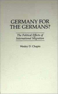 Germany for the Germans? The Political Effects of International Migration