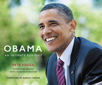 Obama: An Intimate Portrait - the Historic Presidency in Photographs by  Pete Souza - Hardcover - 2017 - from Revaluation Books (SKU: x-0316512583)