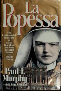 LA Popessa by R. Rene Arlington Paul I. Murphy - Hardcover - May 1983 - from Jane Addams Book Shop and Biblio.com